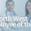 North West Employee of the Month for May