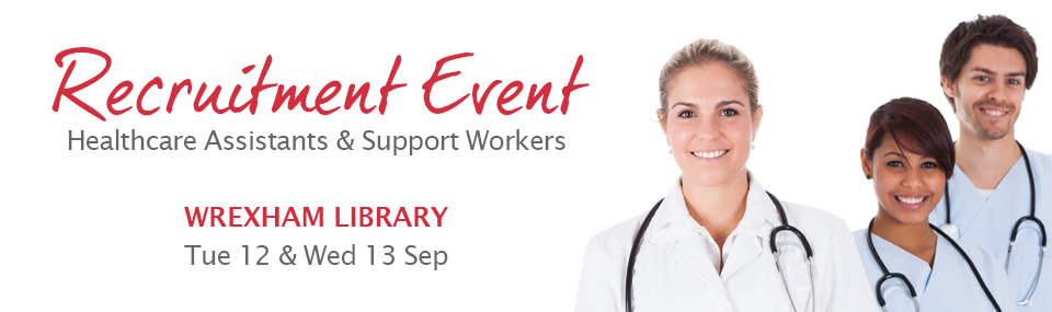 Wrexham HCA and Support Worker Recruitment Event