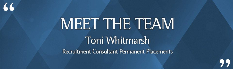 Meet Toni Whitmarsh Recruitment Consultant Permanent Placements